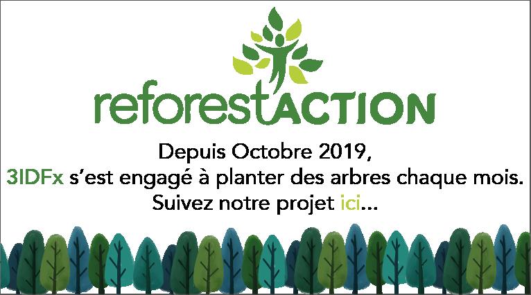 Chaque mois, 3IDFx s'engage à faire planter des arbres avec ReforestACTION